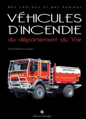 Véhicules d'incendie du département du Var - carlo zaglia - 9791091811316 -