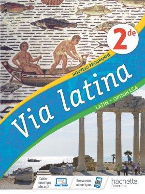 Via Latina Latin Option LCA 2de Ed. 2020 - hachette - 9782013236232 -
