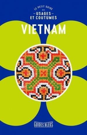 Vietnam. Le petit guide des usages et coutumes - Hachette - 9782013959827 -