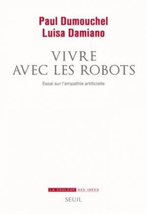Vivre avec les robots - du seuil - 9782021143614 -