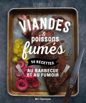 Viandes & poissons fumés. 50 recettes au barbecue et au fumoir - Larousse - 9782035930231 -