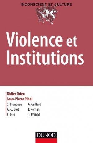 Violence et institutions - dunod - 9782100724437 -