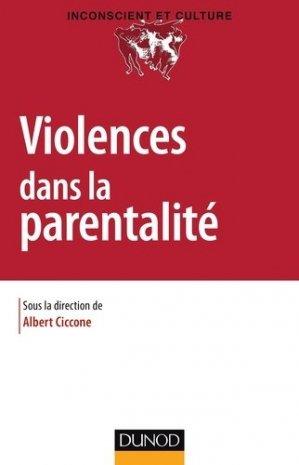 Violences dans la parentalité - dunod - 9782100753802 -