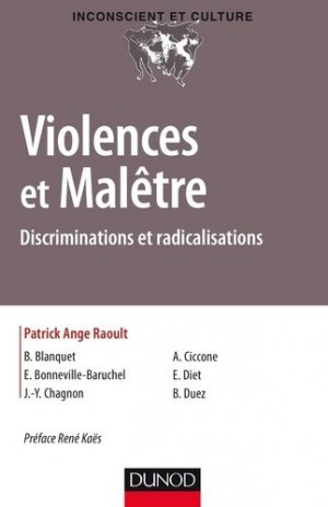Violences et Malêtre - Discriminations et radicalisations - dunod - 9782100765034 -