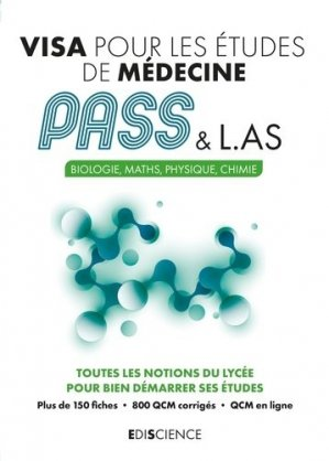Visa pour les études de médecine PASS et L.AS - ediscience - 9782100809783 -