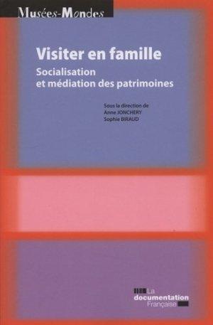 Visiter en famille. Socialisation et médiation des patrimoines - La Documentation Française - 9782110102966 -
