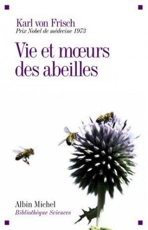 Vie et moeurs des abeilles - albin michel - 9782226187277 -