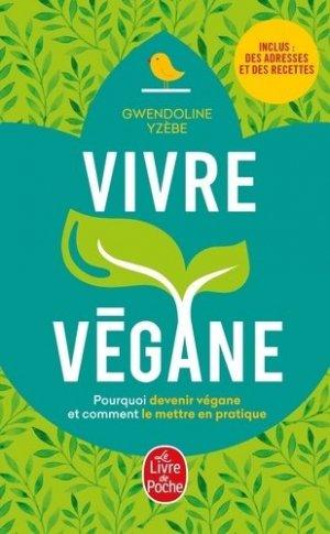 Vivre végane - le livre de poche - lgf librairie generale francaise - 9782253188414 -