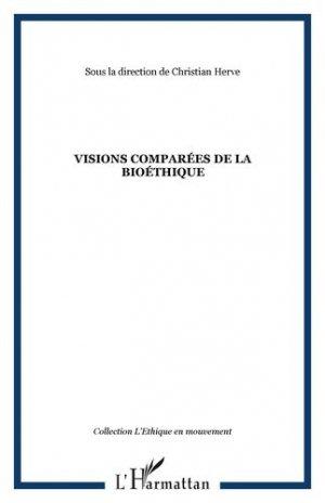 Visions comparées de la bioéthique - l'harmattan - 9782296068773 -