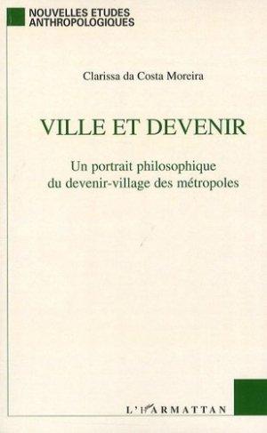 Ville et devenir. Un portrait philosophique du devenir-village des métropoles - l'harmattan - 9782296107489 - https://fr.calameo.com/read/005884018512581343cc0