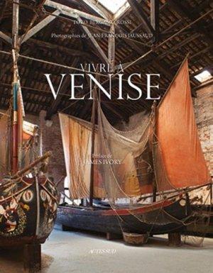 Vivre à Venise - actes sud - 9782330036867