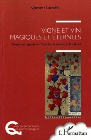 Vigne et vin magiques et éternels - l'harmattan - 9782343114309 -