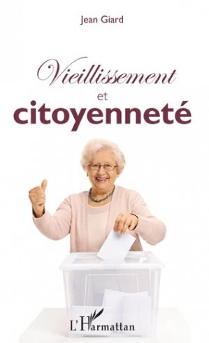 Vieillissement et citoyenneté - l'harmattan - 9782343147789 -