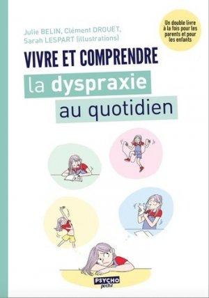 Vivre et comprendre la dyspraxie au quotidien - enrick b - 9782356443878 -