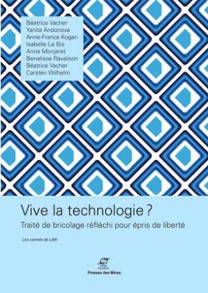 Vive la technologie ? - presses des mines - 9782356710710 -
