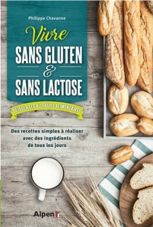 Vivre sans gluten - sans lactose - alpen - 9782359344639 -