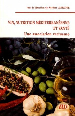 Vin, nutrition méditerranéenne et santé - editions universitaires de dijon - 9782364411999 -