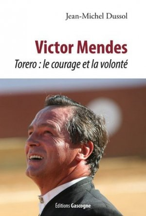 Victor Mendes - Editions Gascogne - 9782366661385 -
