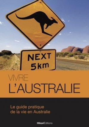 Vivre l'Australie - hikari - 9782367740263 -