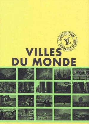 Villes du monde - Louis Vuitton - 9782369832164 -