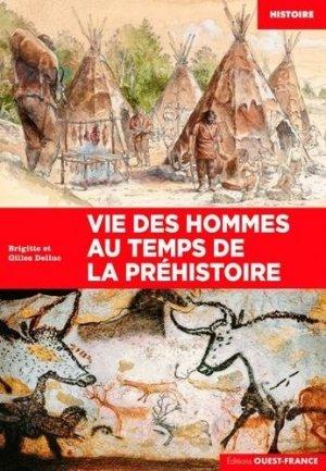 Vie des hommes au temps de la préhistoire - Ouest-France - 9782737382840 -