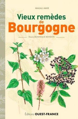 Vieux remèdes de Bourgogne - Ouest-France - 9782737382932 -