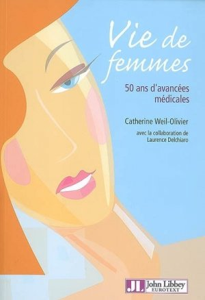 Vie de femmes - John Libbey Eurotext - 9782742006922 -