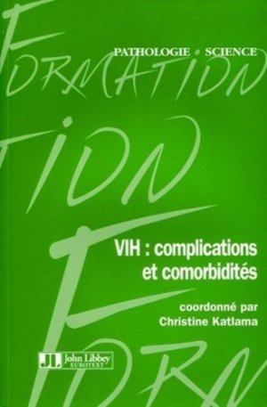 VIH: complications et comorbidités - john libbey eurotext - 9782742007028