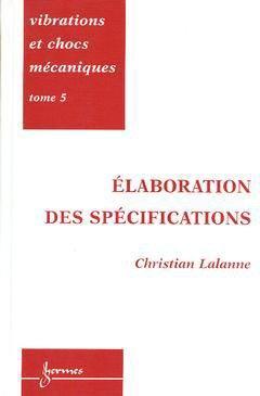 Vibrations et chocs mécaniques Tome 5 - hermes - 9782746200395 -