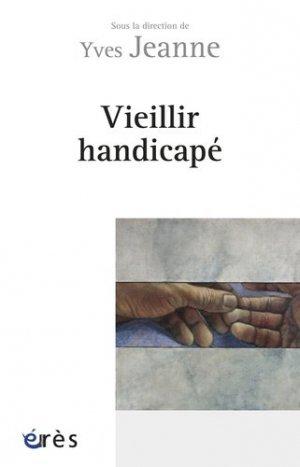 Vieillir handicapé - eres - 9782749214788 -