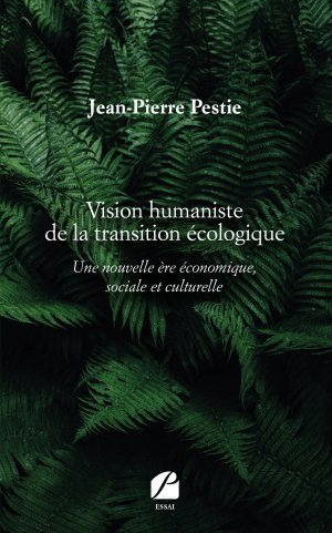 Vision humaniste de la transition écologique - du pantheon - 9782754747363 -