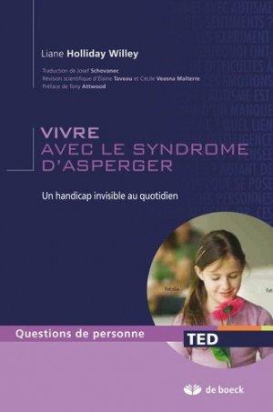 Vivre avec le syndrome d'Asperger - de boeck superieur - 9782804101046 -