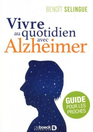 Vivre au quotidien avec Alzheimer - de boeck - 9782807320253 -