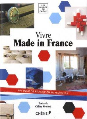 Vivre Made in France - du chene - 9782812312397 -