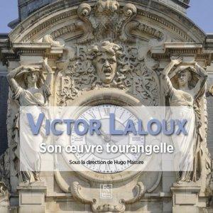 Victor Laloux : architecte à Tours - alan sutton - 9782813810014 -