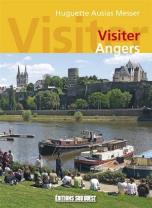 Visiter Angers - sud ouest - 9782817702629 -