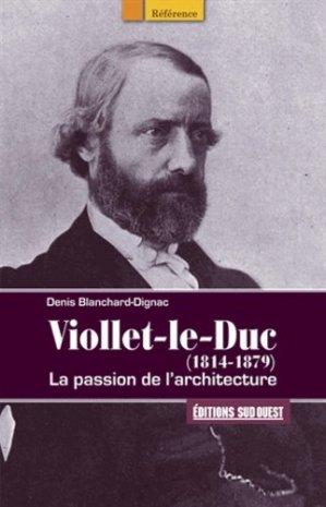 Viollet-le-Duc (1814-1879) - sud ouest - 9782817703404 -