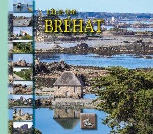 Visitons l'île de Bréhat - des regionalismes - 9782824009148 -