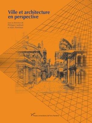 Ville et architecture en perspective - presses universitaires de paris ouest - 9782840162803 -