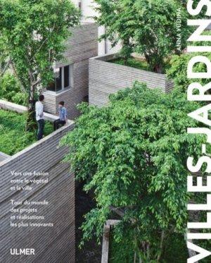 Villes-jardins Vers une fusion entre le végétal et la ville - ulmer - 9782841389377 -
