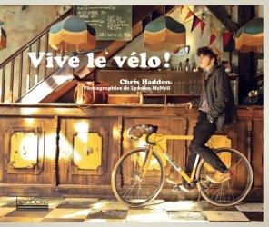 Vive le vélo ! - hoebeke - 9782842304720 -