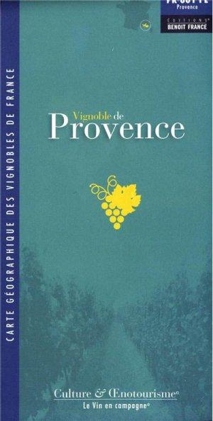 Vignoble de Provence (nouveau) - benoit france  - 9782843541667 -