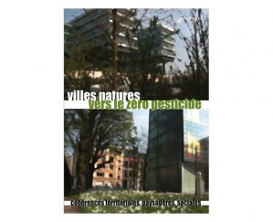 Villes-Nature vers le Zéro Pesticide - educagri - 9782844448293 -