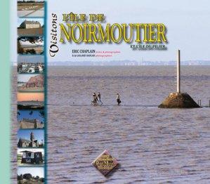 Visitons l'île de Noirmoutier et l'île du Pilier - des regionalismes - 9782846188036 -