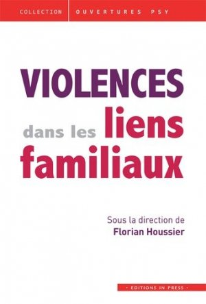 Violences dans les liens familiaux - In Press - 9782848352978 -