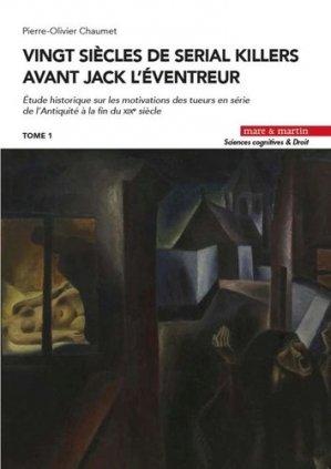 Vingt siècles de serial killers avant Jack l'Eventreur - Editions Mare et Martin - 9782849345535 -