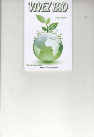 Vivez bio - Editions de la Lagune - 9782849691489 -