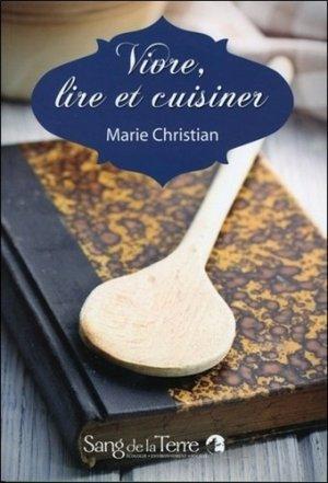Vivre, lire et cuisiner - Sang de la Terre - 9782869852945 -