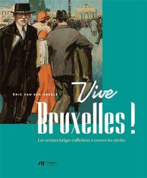 Vive Bruxelles ! - luc pire - 9782875422163 -