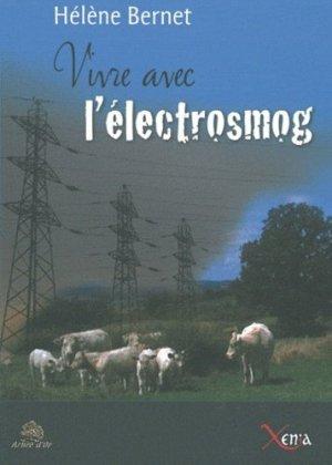 Vivre avec l'électrosmog - Xenia Editions - 9782888921547 -